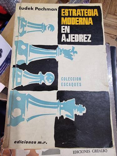 Imagen 1 de 1 de Libro Ajedrez - Estrategia Moderna En Ajedrez (pachman)