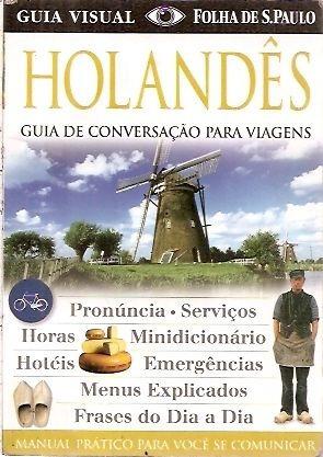 Holandês Guia De Conversação Para Viagen Sem Autor