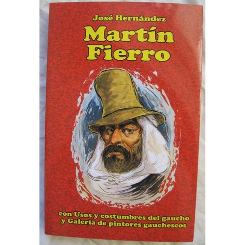 Imagen 1 de 5 de José Hernández - Martín Fierro Galería De Pintores Gauchesco