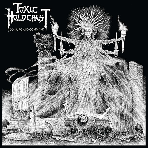 Toxic Holocaust - Conjure And Command ( Cd )