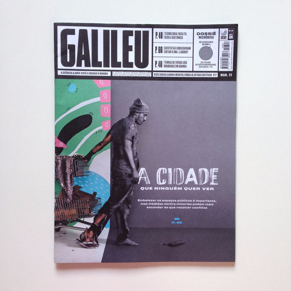Revista Galileu A Cidade Que Ninguém Quer Ver Nº308