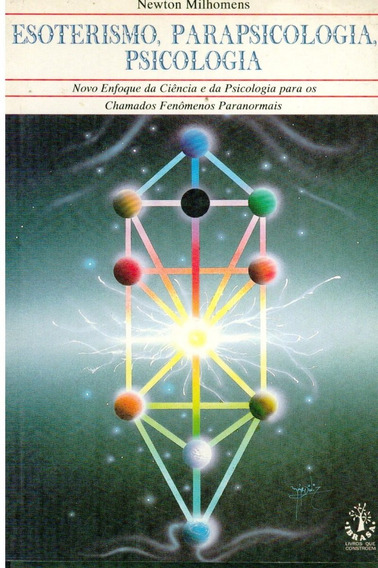 Livro Esoterismo, Parapsicologia, Psicologia - Newton Milhom