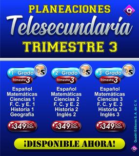 Planeaciones Telesecundaria Trimestre 3