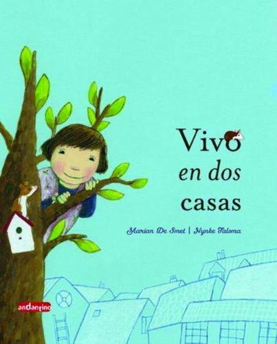 Vivo En Dos Casas, Marian De Smet, Robin Book