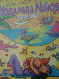 Yoga Para Niños Dulces Sueños De Wai Lana Dvd
