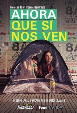 Ahora Que Sí Nos Ven - Agustina Lanza / Micaela Grattone