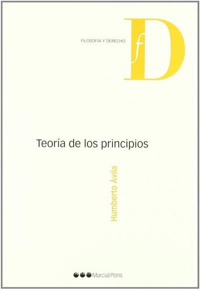 Teoria Dos Princípios - Humberto Ávila (em Espanhol)