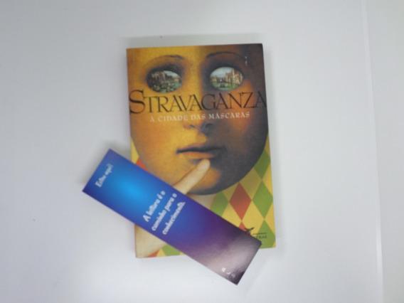 Livro Stravaganza A Cidade Das Mascaras +brinde
