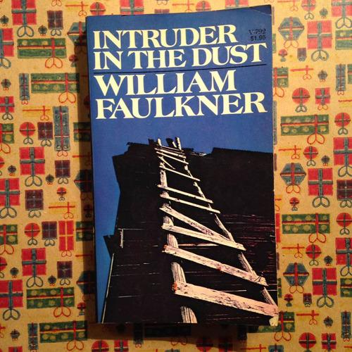 Imagen 1 de 1 de William Faulkner. Intruder In The Dust.