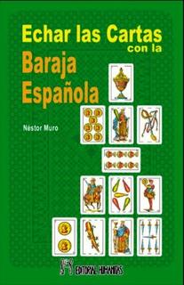 Echar Las Cartas Con La Baraja Española, Duarte, Humanitas