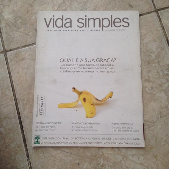 Revista Vida Simples Jun2008 Ed67 Qual É A Sua Graça?