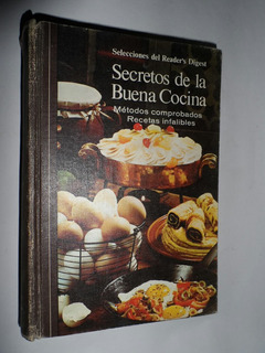 Secretos De La Buena Cocina. Selecciones Del Reader
