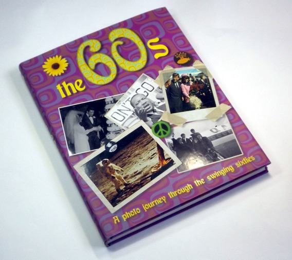 The 60s Sixties Década Sessenta História Foto + Frete Grátis