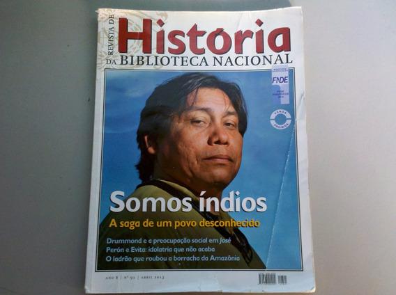 Revista História Biblioteca Nacional Somos Índios 2013 N 91