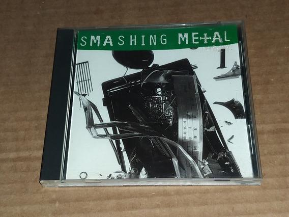 Smashing Metal (alice In Chains Warrant Savatage) (cd Imp)