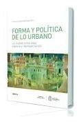 Libro Forma Y Politica De Lo Urbano