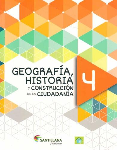 Historia Y Geografía 4 - Santillana