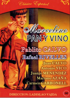 Marcelino, Pan Y Vino - Pablito Calvo-direc.: Ladislao Vajda