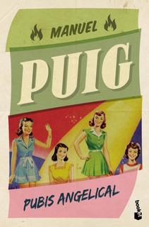 Pubis Angelical De Manuel Puig - Booket