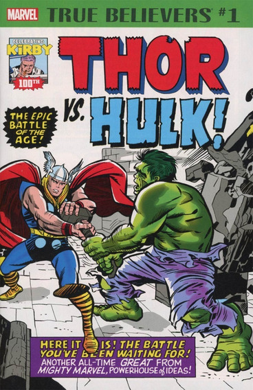 True Believers J. Kirby 100th Anniversary: Thor Vs Hulk 2017