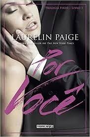 Livro Por Você - Trilogia Fixed Livr Laurelin Paige