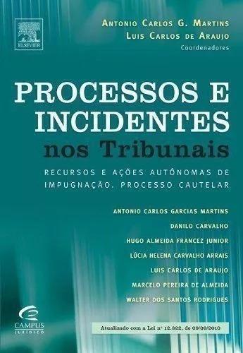 Livro - Processos E Incidentes Nos Tribunais