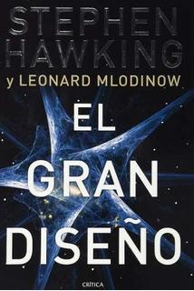 El Gran Diseño - Stephen Hawking - Editorial Crítica