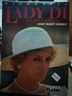 Lady Di La Verdadera Historia / José Martí Gómez