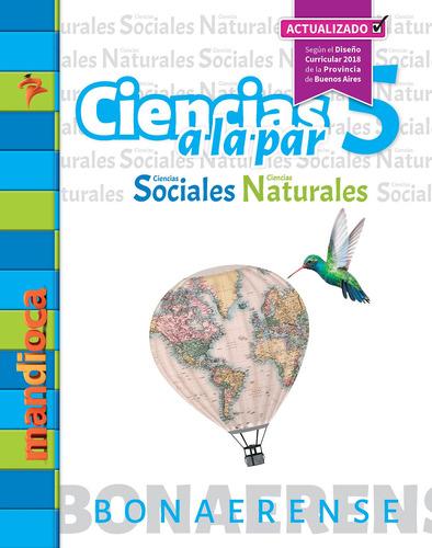 Imagen 1 de 1 de Ciencias A La Par 5 Bonaerense (actualizado) - Mandioca -