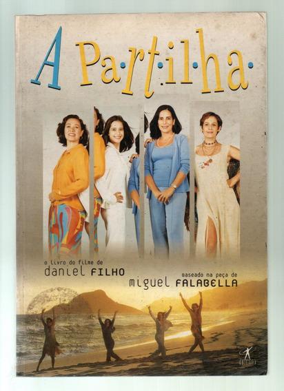 Livro - A Partilha - Livro Do Filme De Daniel Filho