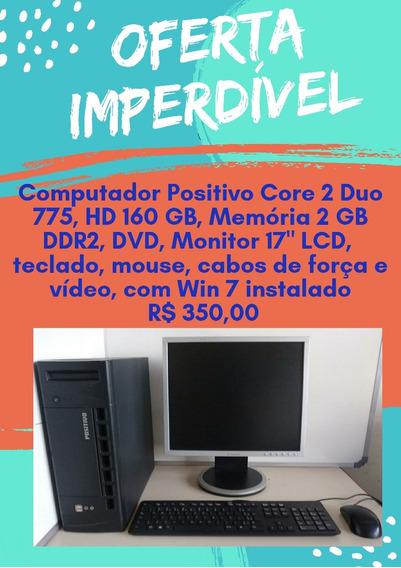 Computador Core 2 Duo 775 Positivo Lcd 17