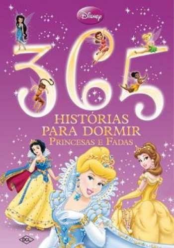 Livro 365 Histórias Para Dormir Princesas E Fadas Dcl