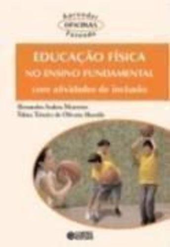 Educação Física No Ensino Fundamental Com Atividades De I...