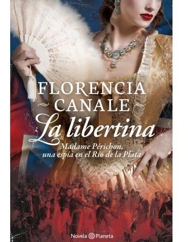 Imagen 1 de 2 de La Libertina - Libro Florencia Canale