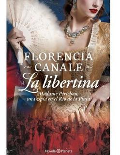 La Libertina - Libro Florencia Canale