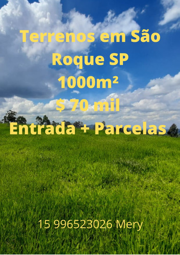 Imagem 1 de 11 de Excelente Terrenos Em São Roque Sp .. Oportunidade Única !!
