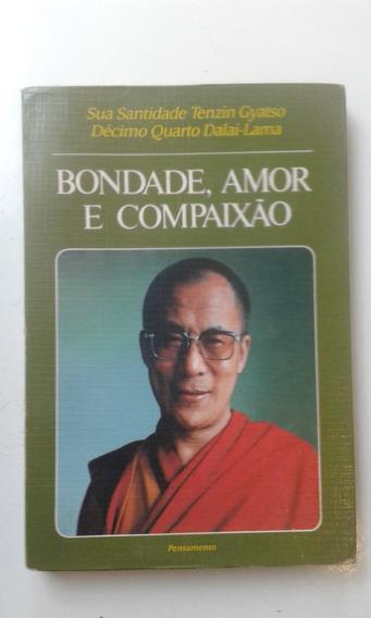 Livro - Bondade Amor E Compaixão - Dalai Lama