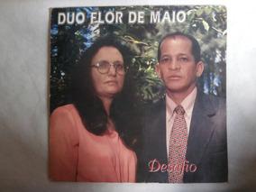 Lp Duo Flor De Maio - Desafio, Vinil Gospel, Evangélico
