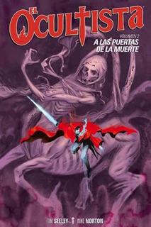 El Ocultista 2 A Las Puertas De La Muerte - Tim Seeley