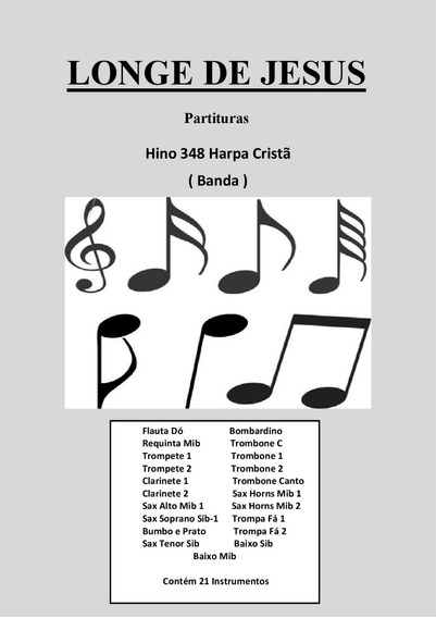 Hino 348-harpa Crista-- Longe De Jesus-partitura Para Banda