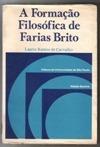 A Formação Filosófica De Farias Brito Laerte Ramos De Ca