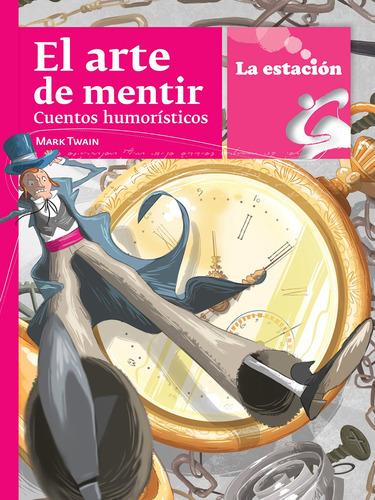 Imagen 1 de 1 de El Arte De Mentir: Cuentos Humorísticos - Mandioca -