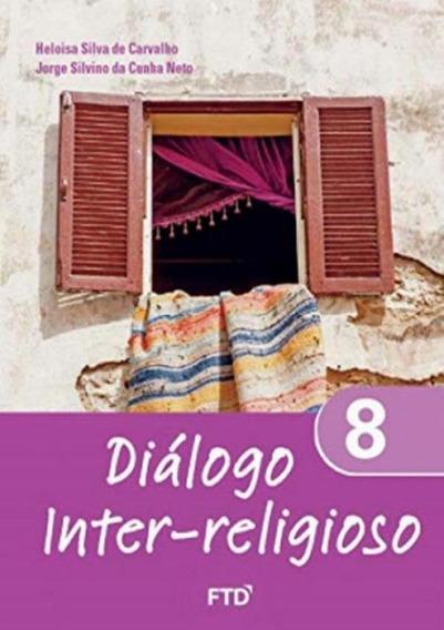 Dialogo Inter-religioso - 8º Ano