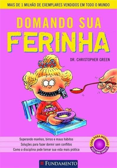 Domando Sua Ferinha 1: Meninas Autor: Christopher Green Edit