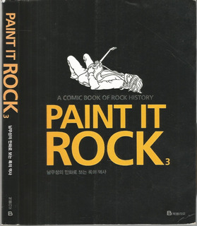 Livro Paint It Rock 3 A Comic Book Of Rock History