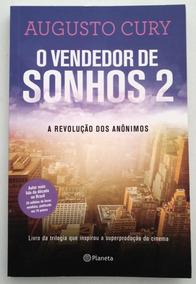 O Vendedor De Sonhos: A Revolução Dos Anônimos Augusto Cury