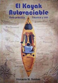 Libro El Kayak Autovaciable De Horacio Nels Soldati Local