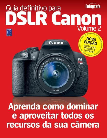 Guia Definitivo Para Dslr Canon - Vol. 2