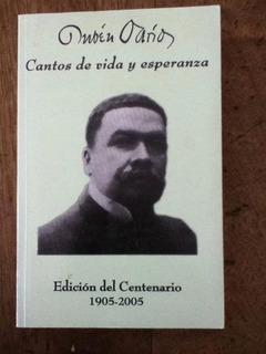 Cantos De Vida Y Esperanza- Rubén Darío (ed Del Centenario)
