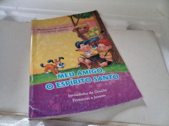 Livro Meu Amigo O Espirito Santo Adventista Usado R,690a